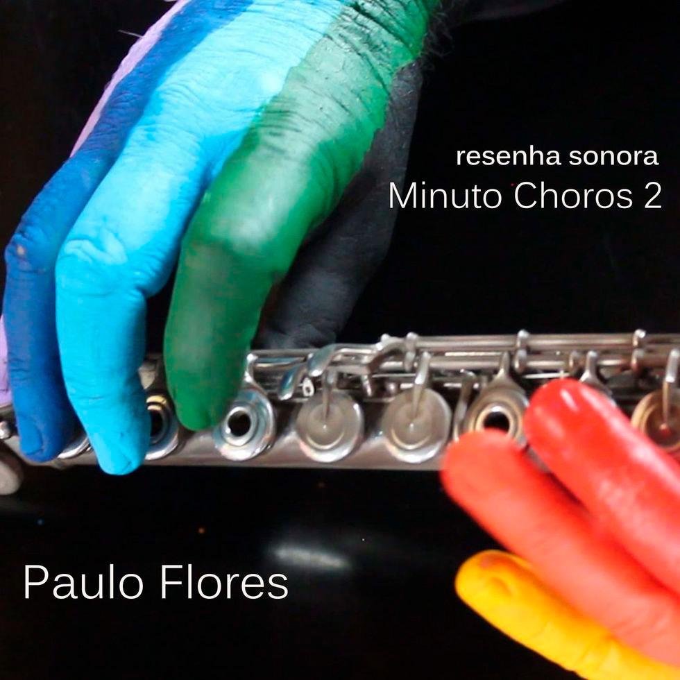 Paulo Flores - Minuto Choros 2